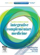 A Guide to Evidence-based Integrative and Complementary Medicine Vicki Kotsirilos, Luis Vitetta, Avni Sali 9780729539081