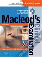 Macleod's Clinical Examination Graham Douglas, Fiona Nicol, Colin Robertson 9780702047282