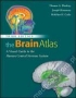 The Brain Atlas. A Visual Guide to the Human Central Nervous System, 3rd Edition the-brain-atlas-a-visual-guide-to-the-human-central-nervous-system-3rd-edition-woolsey-hanaway-gado-wiley-blackwell 9780470084762
