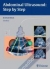 Abdominal Ultrasound: Step by Step Berthold Block 9783131383631