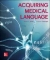 Acquiring Medical Language Steven L. Jones, Andrew Cavanagh 9780073402314