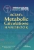 ACSM's Metabolic Calculations Handbook  American College of Sports Medicine 9780781742382