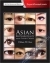 Asian Blepharoplasty and the Eyelid Crease William P. Chen 9780323355728