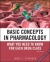 Basic Concepts in Pharmacology: What You Need to Know for Each Drug Class, Fourth Edition ISE Janet L. Stringer 9780071767286