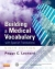 Building a Medical Vocabulary Peggy C. Leonard 9781455772681
