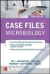 Case Files Microbiology, Third Edition Eugene C. Toy, Cynthia R. Skinner Debord, Audrey Wanger, James D. Kettering, Anush S. Pillai, Ronald C. Mackenzie 9780071820233