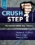 Crush Step 1 Theodore X. O'Connell, Ryan A. Pedigo, Thomas E. Blair 9780323481632