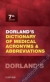 Dorland's Dictionary of Medical Acronyms and Abbreviations  Dorland 9780323340205