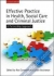 Effective Practice in Health, Social Care and Criminal Justice Ros Carnwell, Julian Buchanan 9780335229116