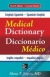 English-Spanish/Spanish-English Medical Dictionary, Fourth Edition Glenn T. Rogers 9780071829113