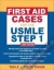First Aid Cases for the USMLE Step 1, Third Edition ISE Tao Le 9781259009372