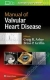 Manual of Valvular Heart Disease Craig R. Asher, Brian P. Griffin 9781496310125