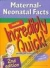 Maternal-Neonatal Facts Made Incredibly Quick!  Springhouse 9781582556871