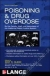 Poisoning and Drug Overdose,  Sixth Edition Kent R. Olson 9780071668330