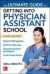 The Ultimate Guide to Getting Into Physician Assistant School, Fourth Edition Andrew J. Rodican 9781259859847