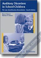 Auditory Disorders in School Children Ross J. Roeser, Marion P. Downs 9781588902283