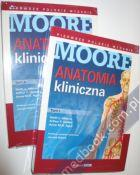 Moore Anatomia kliniczna - tom 1-2 Keith L. Moore, Authur F. Dalley, Anne M.R. Agur, red. wyd. pol. Janusz Moryś 978-83-7846-067-1