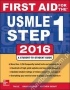 First Aid for the USMLE Step 1 2016 (Int'l Ed) first-aid-for-the-usmle-step-1-2016-intl-ed-le-bhushan-mcgraw-hill-medical 9781259250996