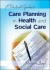 A Practical Guide to Care Planning in Health and Social Care Marjorie Lloyd 9780335237319
