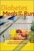 Diabetes Meals on the Run Betty Wedman-St. Louis 9780809297887
