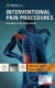 Interventional Pain Procedures: Handbook and Video Guide Michael Sabia, Rajat Mathur 9781620701027