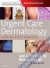 Urgent Care Dermatology: Symptom-Based Diagnosis James E. Fitzpatrick, Whitney A. High 9780323485531
